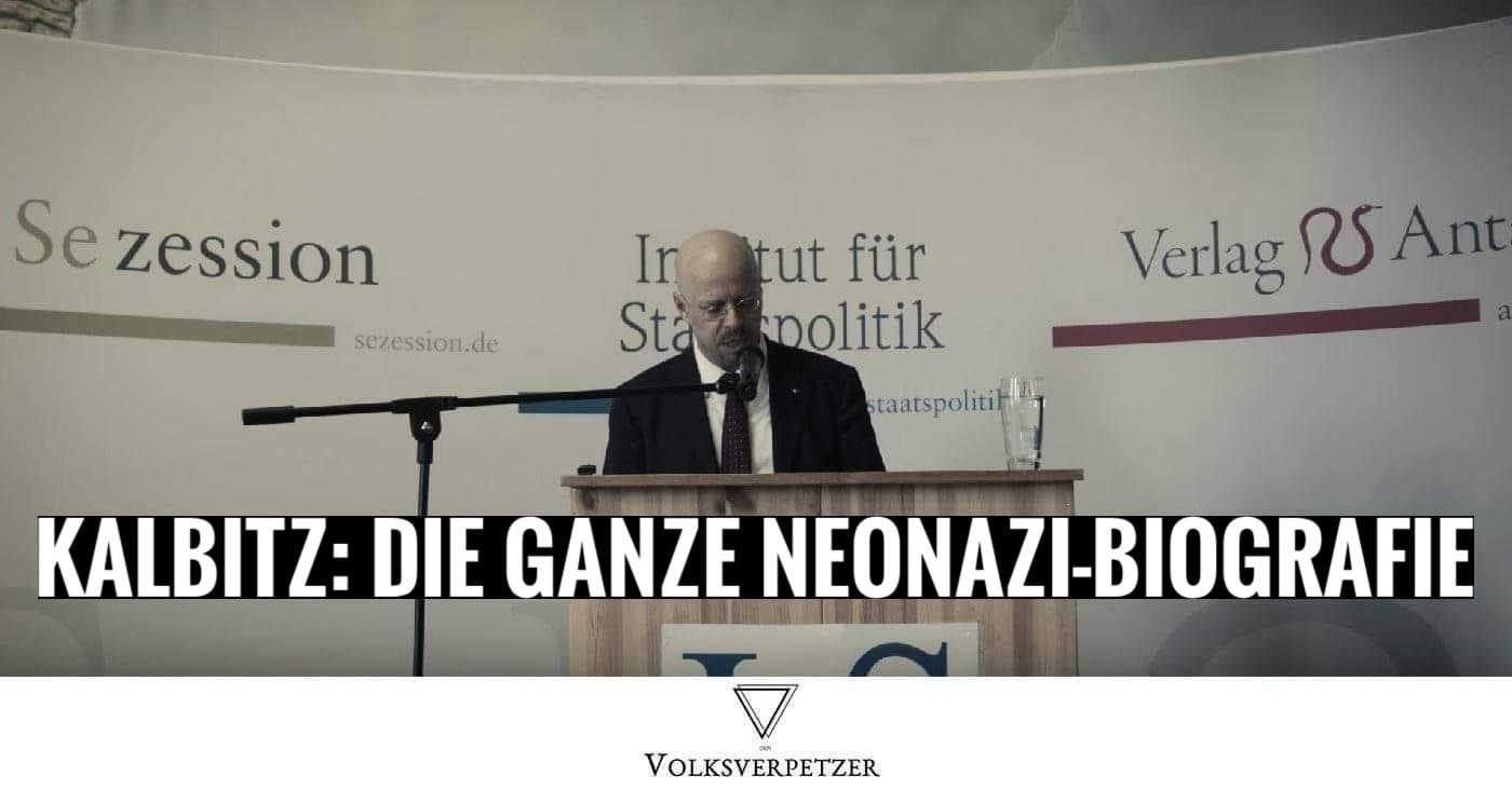 Rechtsextreme Vergangenheiten Der Afd Teil 1 Andreas Kalbitz Neonazistische Biographie Volksverpetzer